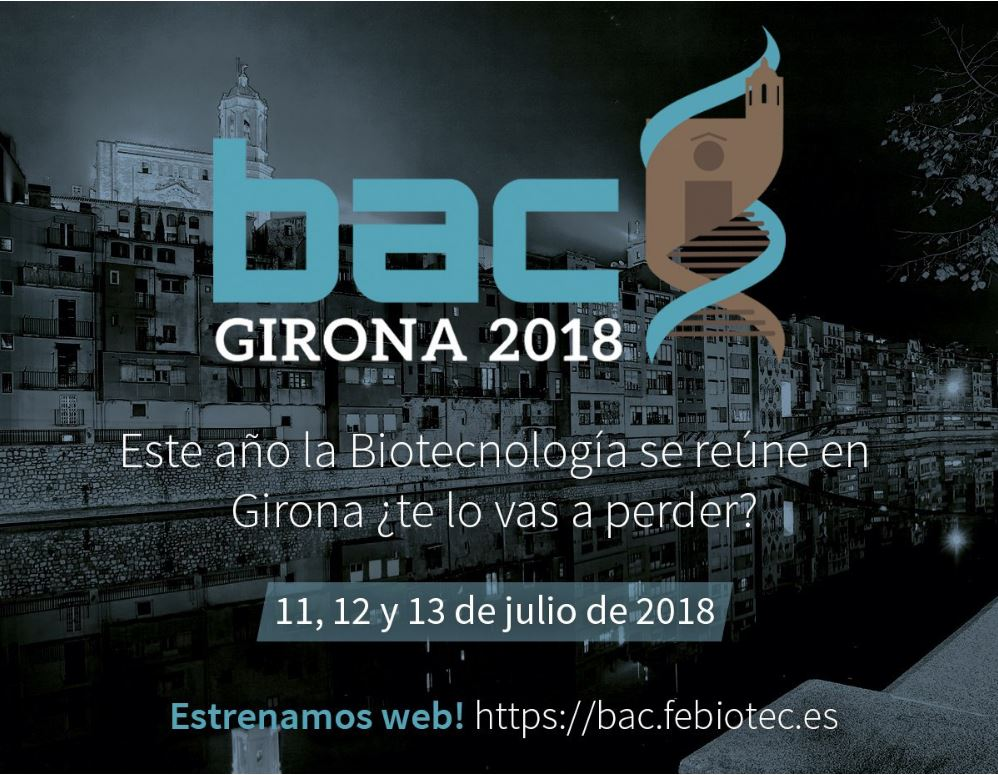 BAC 2018 Girona & 10º Aniversario de FEBiotec